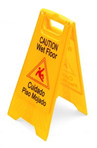 Premise Liability, Caution Wet Floor Sign, Cuidado Piso Mojado